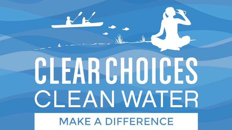 Clear Choices Clean Water