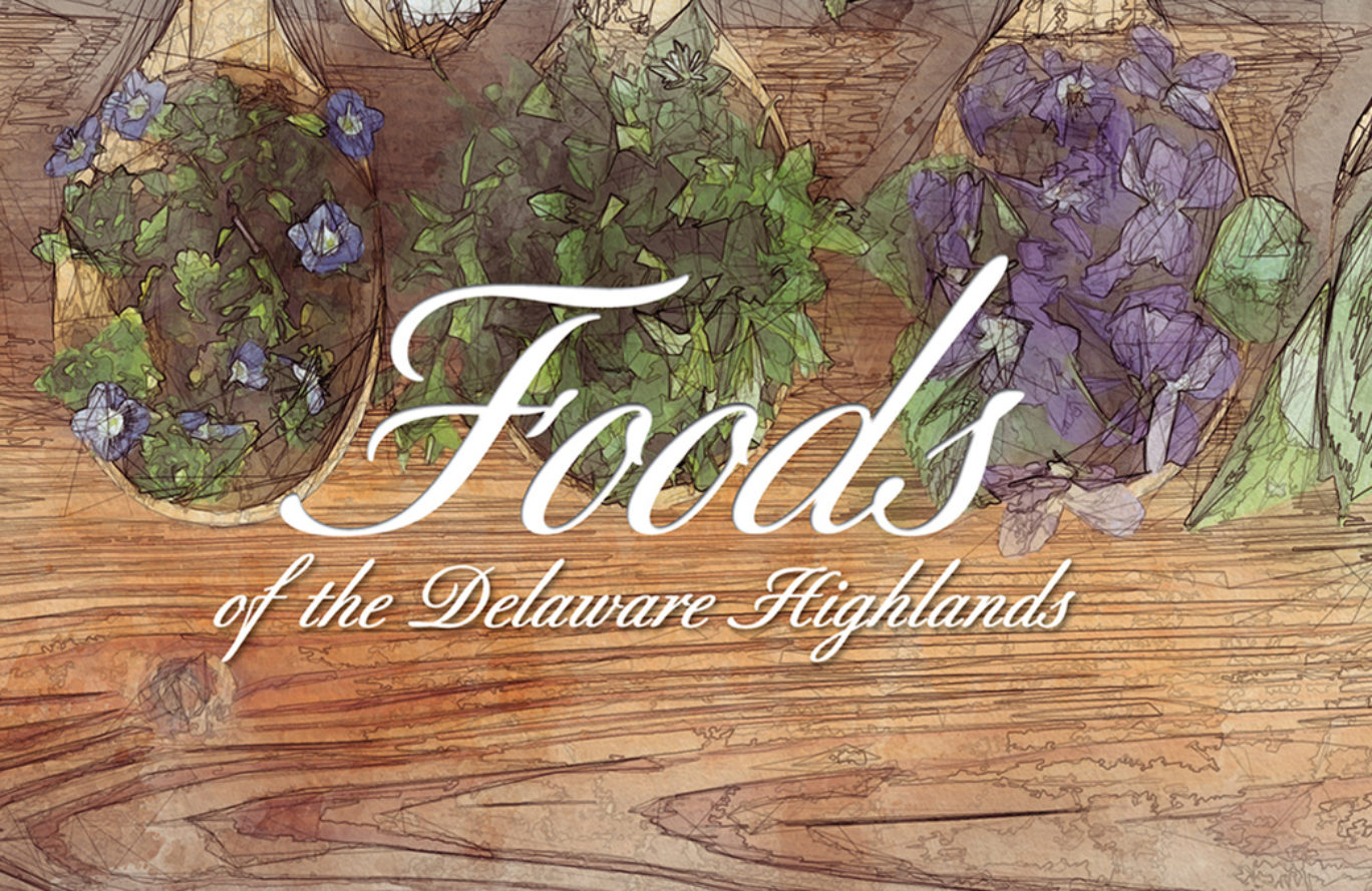 Cancelled: Foods of the Delaware Highlands Dinner